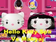 Hello Kitty Spa Ve Makyaj